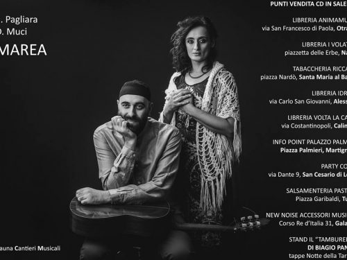 """Muci – Pagliara, presentano: """"Marea"""" Corigliano d'Otranto 1 agosto 2018"""
