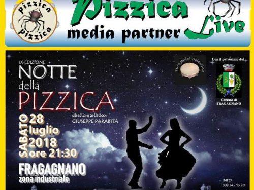 """""""NOTTE DELLA PIZZICA"""" SABATO 28 LUGLIO 2018 a Fragagnano (TA)"""