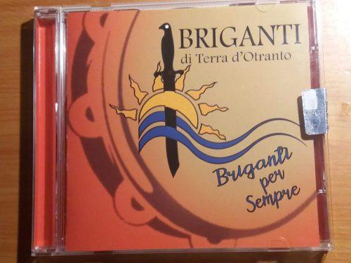 """È uscito l'ultimo CD dei """"Briganti di Terra d'Otranto"""" le date del tour 2018"""